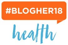BlogHer18 Health