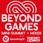 Beyond Games: A Mini-Summit & Mixer with Game Insight & Pocket Gamer