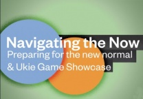 Navigating the Now: Preparing for the new normal & Ukie Game Showcase (online)